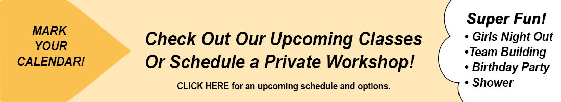 gold background banner - check out our upcoming Classes or schedule a private workshop